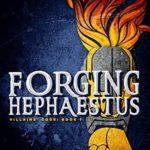 [PDF] [EPUB] Forging Hephaestus (Villains' Code #1) Download