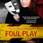 [PDF] [EPUB] Foul Play (Squeaky Clean Mysteries, #8) Download