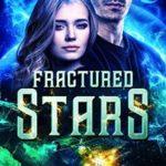 [PDF] [EPUB] Fractured Stars (Fractured Stars #1) Download