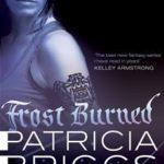 [PDF] [EPUB] Frost Burned (Mercy Thompson, #7) Download