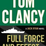 [PDF] [EPUB] Full Force and Effect (Jack Ryan, #10) Download