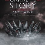 [PDF] [EPUB] Garnet's Story (The Lone City #1.25) Download