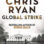 [PDF] [EPUB] Global Strike (Strike Back #3) Download