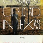 [PDF] [EPUB] Growing Up Dead in Texas Download