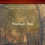 [PDF] [EPUB] Highgate Rise (Charlotte and Thomas Pitt, #11) Download