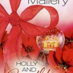 [PDF] [EPUB] Holly and Mistletoe (Hometown Heartbreakers, #6) Download