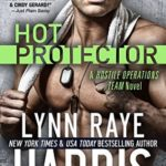 [PDF] [EPUB] Hot Protector (Hostile Operations Team, #9) Download