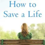 [PDF] [EPUB] How to Save a Life Download