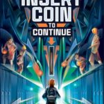 [PDF] [EPUB] Insert Coin to Continue Download