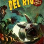 [PDF] [EPUB] It Came From Del Rio: Part One of the Bunnyhead Chronicles Download