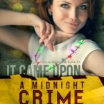 [PDF] [EPUB] It Came Upon a Midnight Crime (Squeaky Clean, #2.5) Download