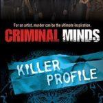 [PDF] [EPUB] Killer Profile (Criminal Minds, #2) Download