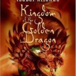 [PDF] [EPUB] Kingdom of the Golden Dragon (Eagle and Jaguar, #2) Download