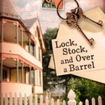 [PDF] [EPUB] Lock, Stock, and Over a Barrel (Dear Daphne #1) Download