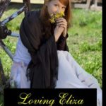 [PDF] [EPUB] Loving Eliza (South Dakota Historicals, #1) Download