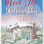 [PDF] [EPUB] Meet Me at Willoughby Close Download