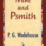 [PDF] [EPUB] Mike and Psmith (Psmith, #1) Download