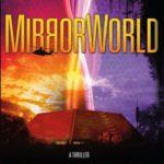 [PDF] [EPUB] MirrorWorld: A Thriller Download