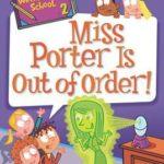 [PDF] [EPUB] Miss Porter Is Out of Order! (My Weirder-Est School #2) Download