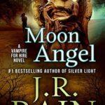 [PDF] [EPUB] Moon Angel (Vampire for Hire, #14) Download