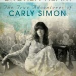 [PDF] [EPUB] More Room in a Broken Heart: The True Adventures of Carly Simon Download