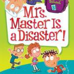 [PDF] [EPUB] Mrs. Master Is a Disaster! (My Weirdest School, #8) Download
