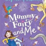[PDF] [EPUB] Mummy Fairy and Me: Fairy-in-Waiting Download