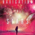 [PDF] [EPUB] Navigating the Stars (Sentinels of the Galaxy #1) Download