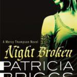 [PDF] [EPUB] Night Broken (Mercy Thompson, #8) Download