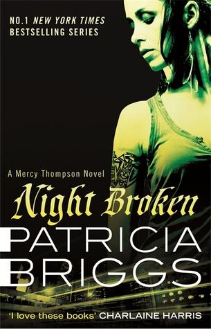 [PDF] [EPUB] Night Broken (Mercy Thompson, #8) Download by Patricia Briggs
