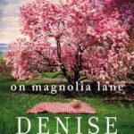 [PDF] [EPUB] On Magnolia Lane (Blue Ridge, #3) Download