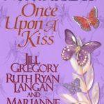 [PDF] [EPUB] Once Upon a Kiss (Once Upon, #5) Download