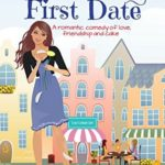 [PDF] [EPUB] One Last First Date (Cozy Cottage Café, #1) Download