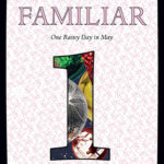 [PDF] [EPUB] One Rainy Day in May (The Familiar #1) Download