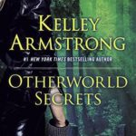 [PDF] [EPUB] Otherworld Secrets (Otherworld Stories, #4) Download