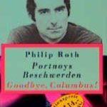[PDF] [EPUB] Portnoys Beschwerden: Roman ; Goodbye Columbus!:  Ein Kurzroman Und Fünf Stories  Philip Roth Download