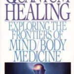 [PDF] [EPUB] Quantum Healing: Exploring the Frontiers of Mind Body Medicine Download