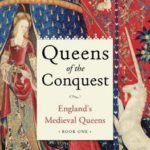 [PDF] [EPUB] Queens of the Conquest (England's Medieval Queens, #1) Download