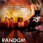 [PDF] [EPUB] Random Acts of Murder (Holly Anna Paladin Mysteries  #1) Download