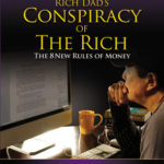 [PDF] [EPUB] Rich Dad's Conspiracy of the Rich: The 8 New Rules of Money Download