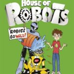 [PDF] [EPUB] Robots Go Wild! (House of Robots #2) Download