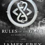 [PDF] [EPUB] Rules of the Game (Endgame, #3) Download