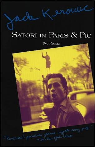[PDF] [EPUB] Satori in Paris and Pic Download by Jack Kerouac