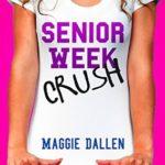 [PDF] [EPUB] Senior Week Crush (Summer Love Book 2) Download