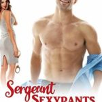 [PDF] [EPUB] Sergeant Sexypants (Ponderosa Resort Romantic Comedies, #3) Download