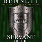 [PDF] [EPUB] Servant of the Crown (Heir to the Crown #1) Download