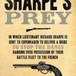[PDF] [EPUB] Sharpe's Prey: Richard Sharpe and the Expedition to Denmark, 1807 Download