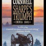 [PDF] [EPUB] Sharpe's Triumph: Richard Sharpe and the Battle of Assaye, September 1803 Download