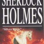 [PDF] [EPUB] Silver Blaze (The Memoirs of Sherlock Holmes, #1) Download
