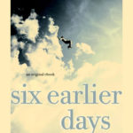 [PDF] [EPUB] Six Earlier Days (Every Day #0.5) Download